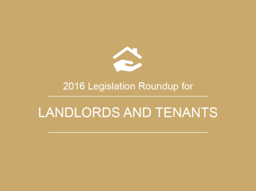2016 Legislation Roundup for Landlords and Tenants