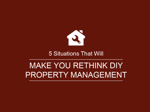 5 Situations That Will Make You Rethink DIY Property Management