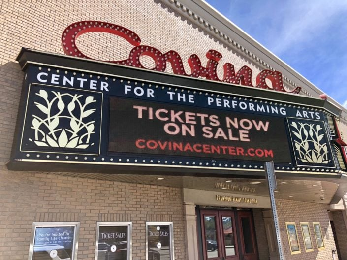"Picture of marquee stating ""Tickets on Sale Now"" in front of Covina Center for the Performing Arts"