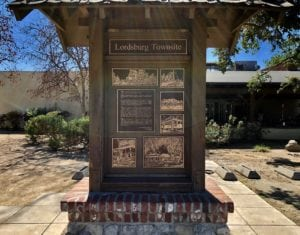 Monument to old Lordsburg standing in place where La Verne, CA now exists